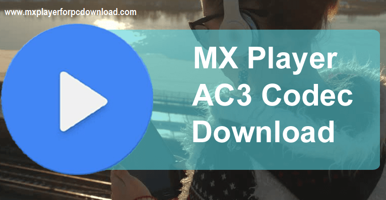 Mx Player AC3