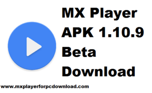 Mx Player Apk 1.10.9