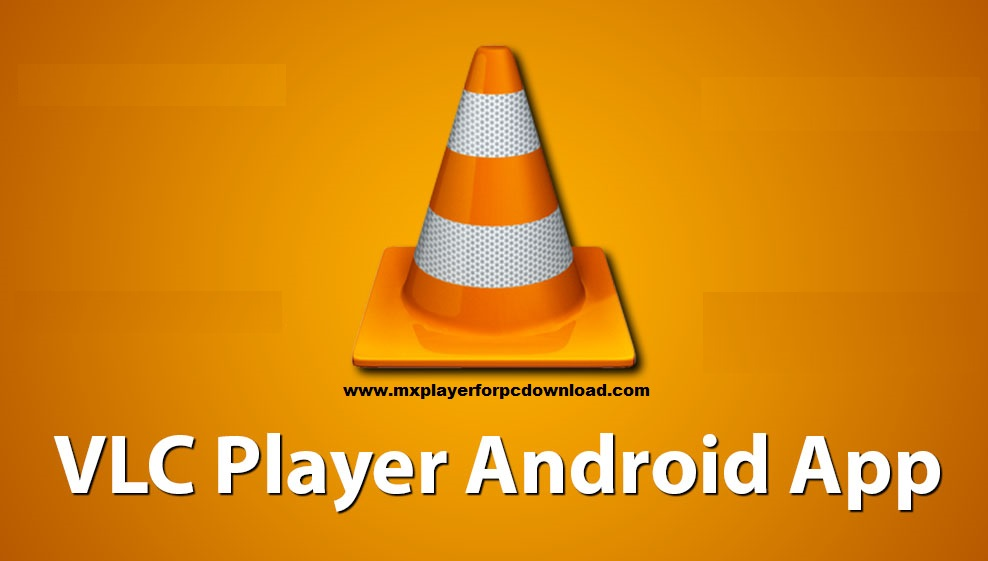 vlc video player android app apk